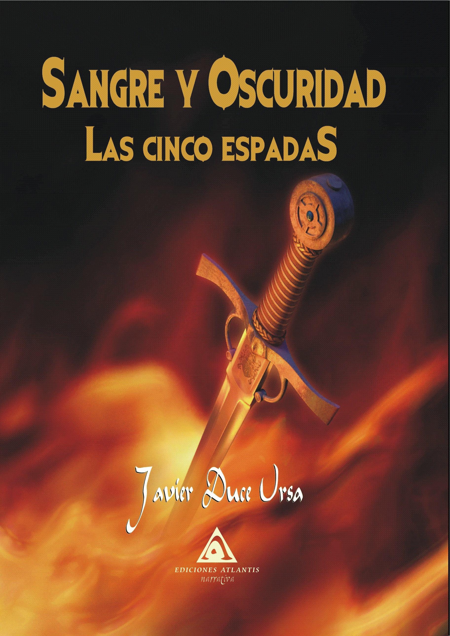 Sangre y Oscuridad - Las Cinco Espadas