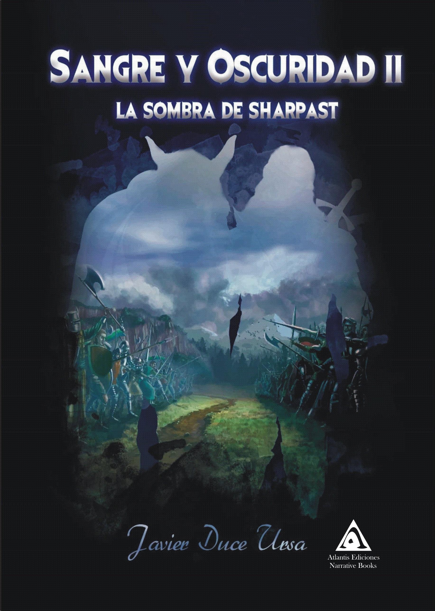 Sangre y Oscuridad - La Sombra de Sharpast
